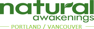 Natural Awakenings Portland - Vancouver