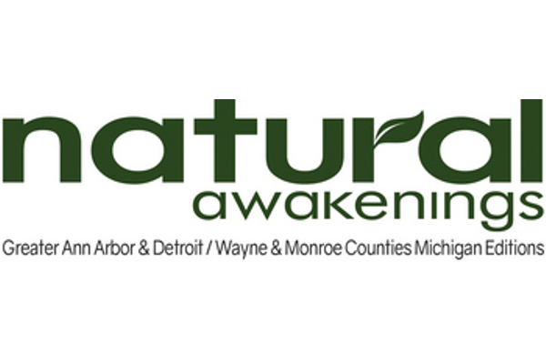 Natural Awakenings of Greater Ann Arbor & Detroit / Wayne & Monroe Counties Michigan
