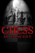 Chess - In Concert - start Apr 17 2015 0800PM
