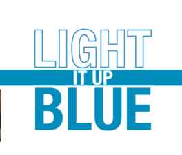 Light It Up Blue on April 2nd for Autism - Mar 17 2015 1015AM