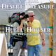 Remembering a True Desert Treasure: Huell Howser