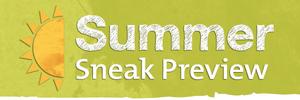 Medium summer sneak preview