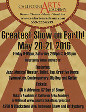 California Academy of Arts Presents The Greatest Show on Earth - start May 20 2016 0600PM