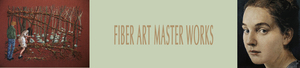 Fiber Art Master Works - start Aug 25 2016 1100AM
