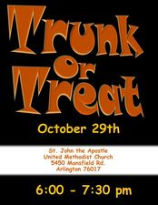 Trunk or Treat at St John the Apostle UMC - start Oct 29 2016 0600PM