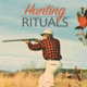 Issue 84 - Hunting Rituals by Ronnie Garrison - Oct 20 2016 0100PM