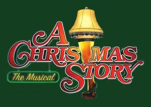 A Christmas Story The Musical  - start Nov 10 2016 1130AM