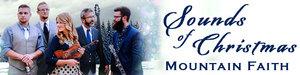 Mountain Faith The Sounds of Christmas  - start Nov 26 2016 0730PM