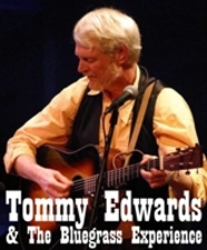 Tommy Edwards  The Bluegrass Experience - start Dec 31 2016 0800PM