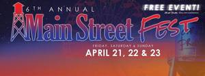 Grand Prairie Main Street Fest - start Apr 21 2017 0500PM
