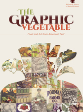The Graphic Vegetable By Michael B Emery and Irwin Richman