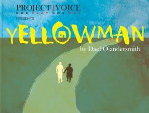 Medium yellowman 20project 201 20voice 20image 2 300x228