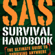 "SAS Survival Handbook: The Ultimate Guide to Surviving Anywhere by John ""Lofty"" Wiseman, $21.99 at Face in a Book, 4359 Town Center Boulevard, Suite 113, El Dorado Hills. 916-941-9401, getyourfaceinabook.com"