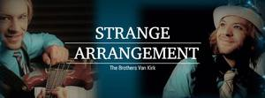 Medium strangearrangement