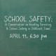 School Safety - start Apr 11 2018 0630PM
