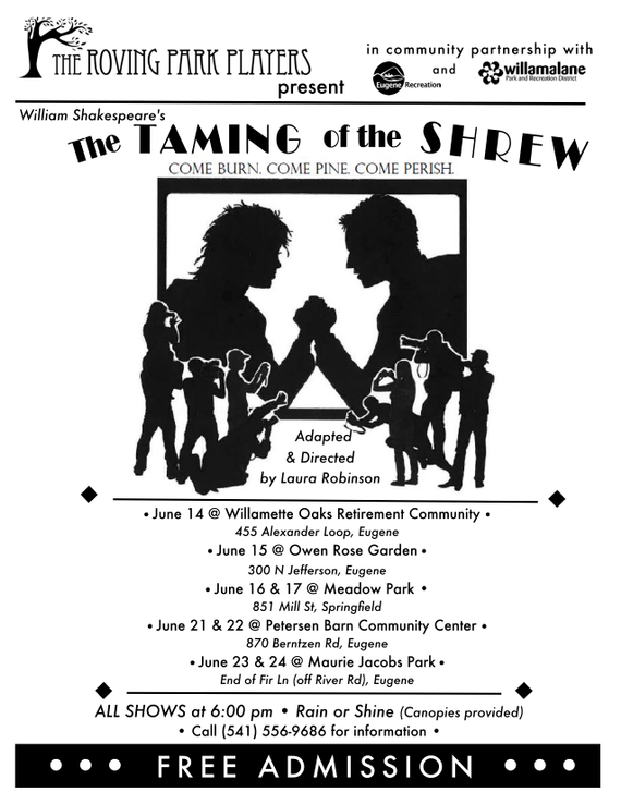 Roving Park Players present THE TAMING OF THE SHREW