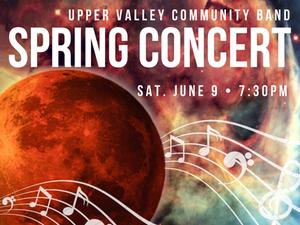 Upper Valley Community Band Spring Concert - start Jun 09 2018 0730PM