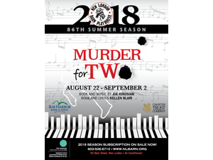 Murder for Two - start Aug 22 2018 0200PM
