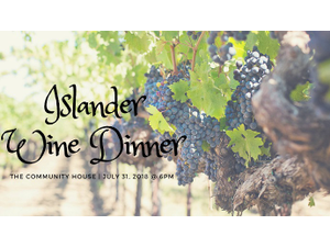 Islander Wine Dinner to feature Ben McClure of Talbott Vineyards - start Jul 31 2018 0600PM