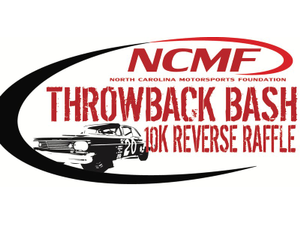 2nd Annual NCMF Throwback Bash  10K Reverse Raffle - start Aug 28 2018 0500PM