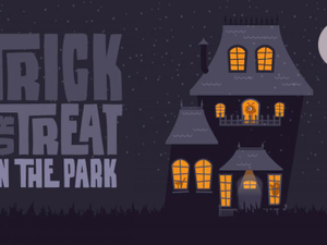 Trick or Treat in the Park - start Oct 26 2018 0530PM