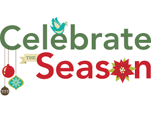 Celebrate the Season  - start Dec 07 2018 0400PM