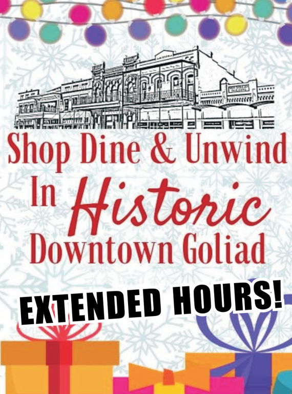 Shop dine unwind 20  20extended 20hours 20  20goliad 20main 20street 202018