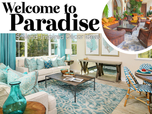Welcome to Paradise 5 Island-Inspired Dcor Ideas