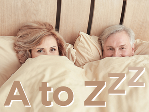 A to Zzz Sleep Tips for All
