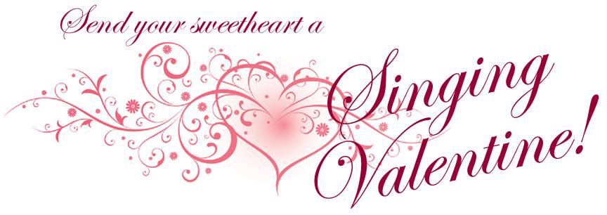 send your sweetheart a singing valentine - Singing Valentine