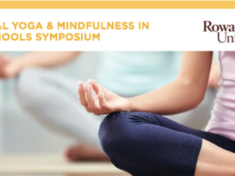 Annual Yoga And Mindfulness In New Jersey Schools Symposium Participants Will Hear International National And Local Educators Authors And Practitioners Speak On The Proven Benefits Of Yoga And Mindfulness For Children