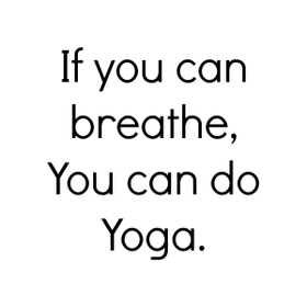 Yoga 20if 20you 20can 20breathe