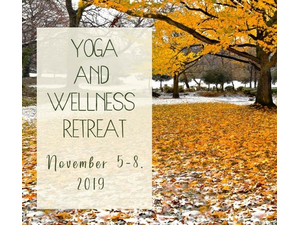 Yoga  Wellness Retreat at The Woodstocker BB - start Nov 05 2019 1100AM