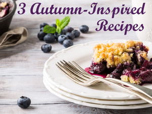 3 Autumn-Inspired Recipes