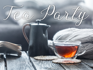 Tea Party 3 Brands We Love