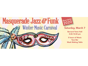 BarnArts 8th Annual Masquerade Jazz and Funk Winter Music Carnival - start Mar 07 2020 0530PM