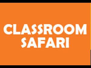 Classroom Safari - Petaluma CA