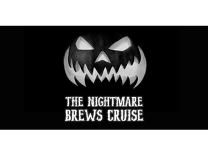 The Nightmare Brews Cruise - start Dec 19 2020 0700PM
