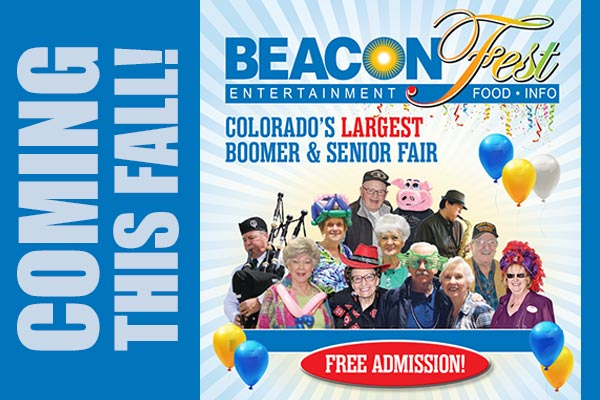 BeaconFest 2021 is coming back this fall! Colorado's largest Boomer and Senior Fair, free admission.