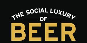 The Social Luxury of Beer NovemberDecember 2015 - Nov 17 2015 1025AM